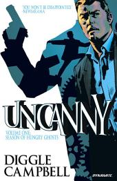 Uncanny Vol. 1: Season of Hungry Ghosts