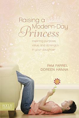 Raising a Modern Day Princess