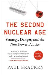 The Second Nuclear Age Book PDF