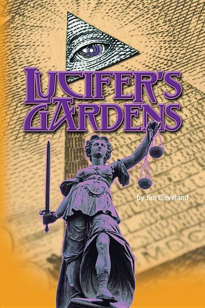 Lucifer's Gardens