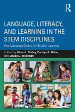 Language, Literacy, and Learning in the STEM Disciplines