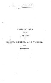 Observations upon the affairs of Russia, Greece, and Turkey