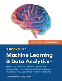 Data Science for Business 2019  2 BOOKS IN 1  Book