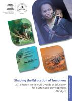 Shaping the Education of Tomorrow  2012 Report on the UN Decade of Education for Sustainable Development  Abridged PDF