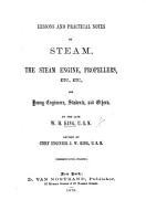 Lessons and practical notes on steam  the steam engine  propellers  etc      Revised by     J  W  King PDF