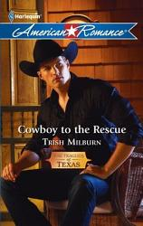 Cowboy To The Rescue Book PDF