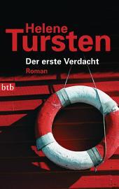 Der erste Verdacht: Roman