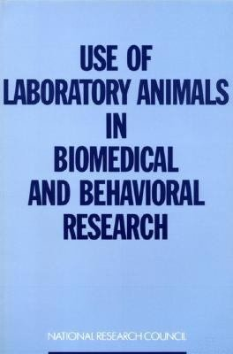 Use of Laboratory Animals in Biomedical and Behavioral Research