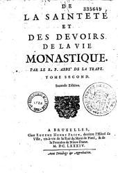 De la Sainteté et des devoirs de la vie monastique