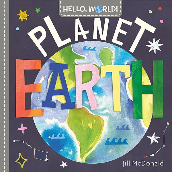 Download Hello  World  Planet Earth Book