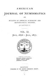 American Journal of Numismatics: Volumes 11-14