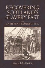 Recovering Scotland's Slavery Past
