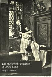 The Historical Romances of Georg Ebers ...