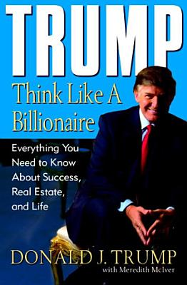 Trump  Think Like a Billionaire PDF