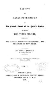 Reports of Cases Determined in the Circuit Court of the United States for the Third Circuit: (1801-1862).