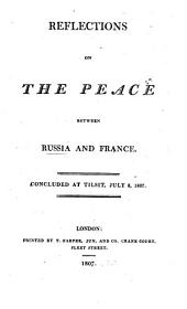 Reflections on the peace between Russia and France concluded at Tilsit, July 8th 1807