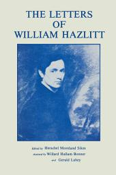 The Letters of William Hazlitt