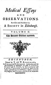 Medical Essays and Observations: Revised and Published by a Society in Edinburgh. ...