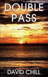 Double Pass