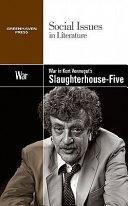 War in Kurt Vonnegut's Slaughterhouse-five