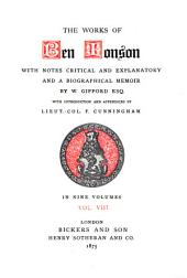 The Works of Ben Jonson: With Notes Critical and Explanatory, and a Biographical Memoir, Volume 8
