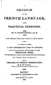 A Grammar of the French Language, with Practical Exercises