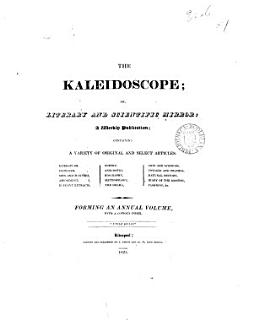 The Kaleidoscope  or  Literary and scientific mirror Book