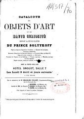 Catalogue des objets d'art...composant la collection du Prince Soltykoff