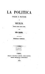 La Politica Inglese e Francese in Sicilia negli anni 1848-1849. Edizione italiana