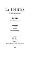 La Politica Inglese e Francese in Sicilia negli anni 1848 1849  Edizione italiana PDF
