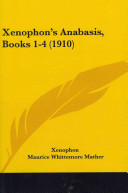 Xenophon's Anabasis, Books 1-4 (1910)