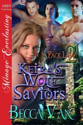 Keira's Wolf Saviors [Pack Law 2]