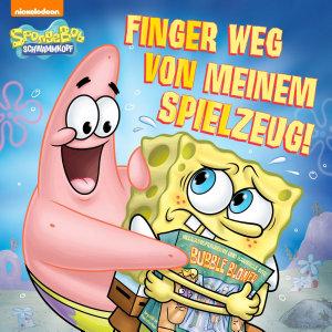 Finger weg meinem von Spielzeug   SpongeBob SquarePants  PDF
