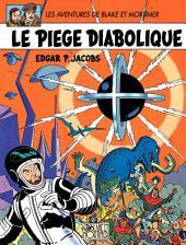 Blake et Mortimer - Tome 9 - Piège diabolique (Le)