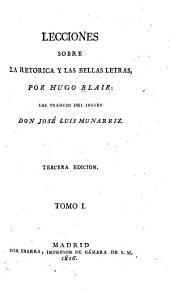 Lecciones sobre la retórica y las bellas letras: Volumen 1