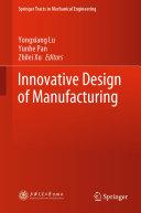 Innovative Design of Manufacturing