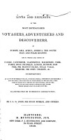 Lives and Exploits of the Most Distinguished Voyagers  Adventurers and Discoverers PDF
