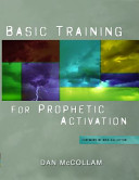 Basic Training For Prophetic Activation Book PDF
