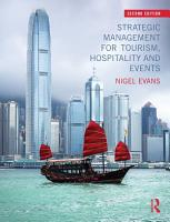 Strategic Management for Tourism  Hospitality and Events PDF