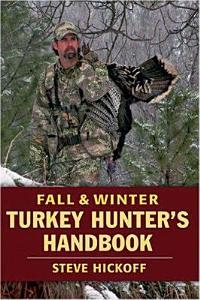 Fall and Winter Turkey Hunter s Handbook PDF