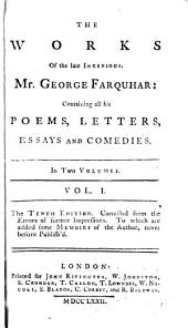 The Works of the Late Ingenious Mr. George Farquhar ...: Volume 1