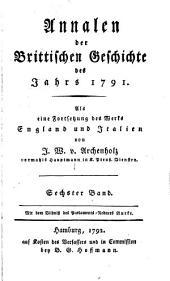 Annalen der brittischen Geschichte des Jahrs 1788 [-1796]: als eine Fortsetzung des Werks England und Italien, Band 6