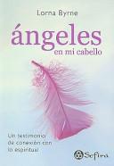 Angeles en mi cabello  Angels in my hair PDF