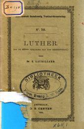 Luther: bij de 400ste verjaring van zijn geboortedag, Volume 1