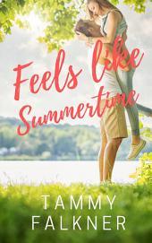 Feels like Summertime
