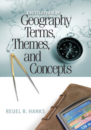 Encyclopedia of Geography Terms  Themes  and Concepts PDF
