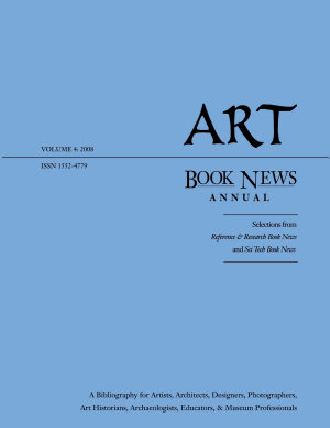 Art Book News Annual  volume 4  2008Art Book News Annual  volume 4  2008 PDF