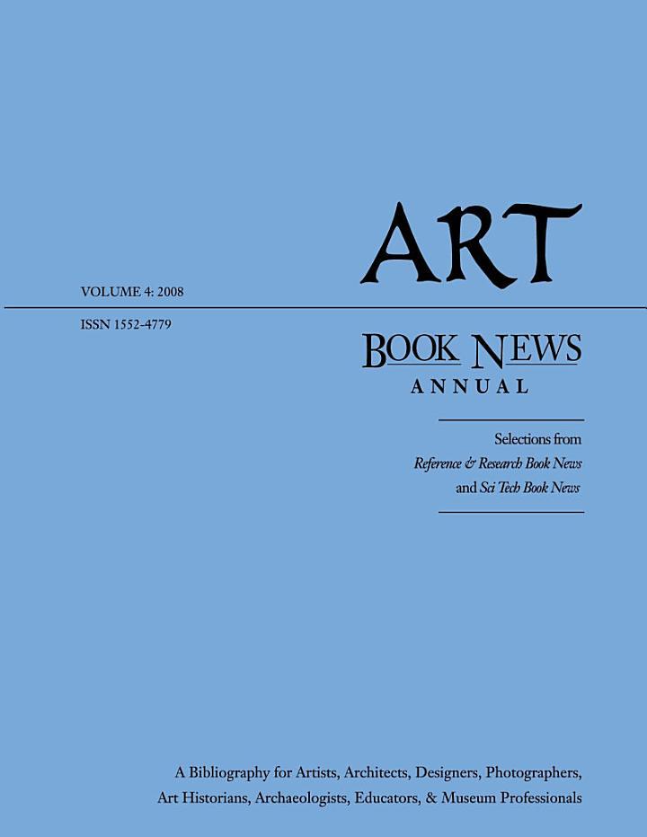 Art Book News Annual, volume 4: 2008Art Book News Annual, volume 4: 2008