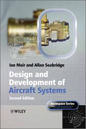 Design and Development of Aircraft Systems: Edition 2