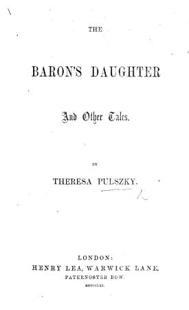The Baron s Daughter and Other Tales PDF